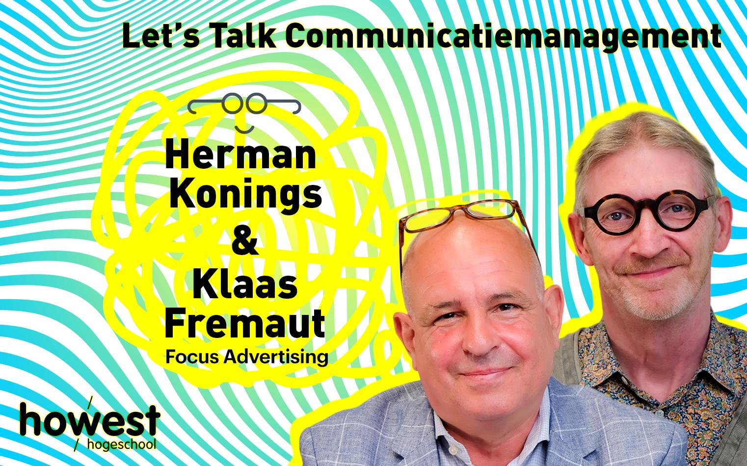 foto van Herman Konings en Klaas Fremaut voor Let's Talk Communicatiemanagement